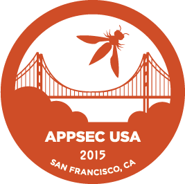AppSecUSA SEP 22-25, 2015 SAN FRANCISCO